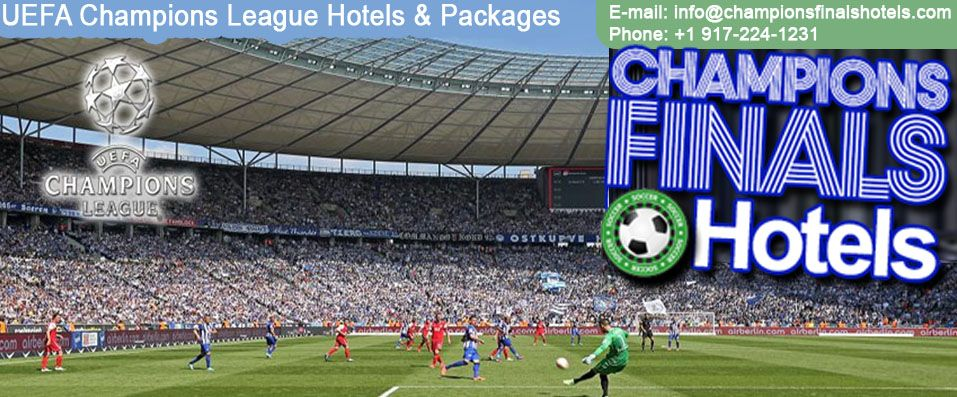 Book Champions League Hotels and Packages - Champions Finals hotels.com